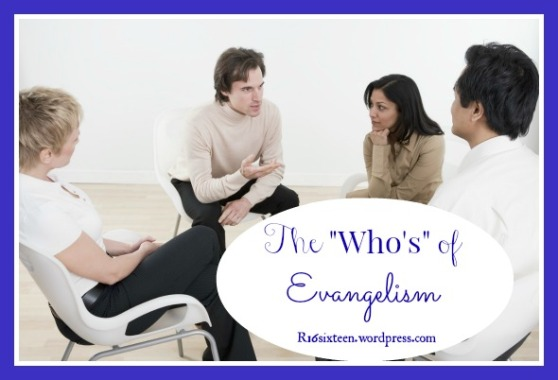 The Who's of Evangelism