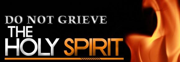 do-not-grieve-the-Holy-Spirit